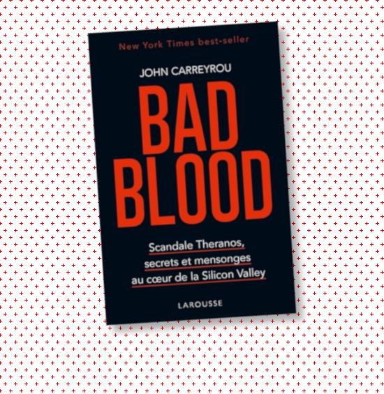 BAD BLOOD – L'enquête sur Theranos